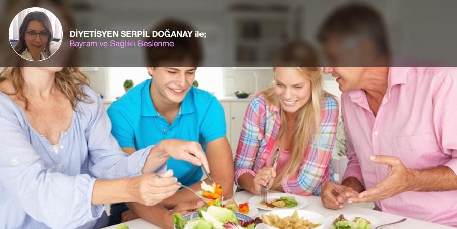 Bayram ve Sağlıklı Beslenme